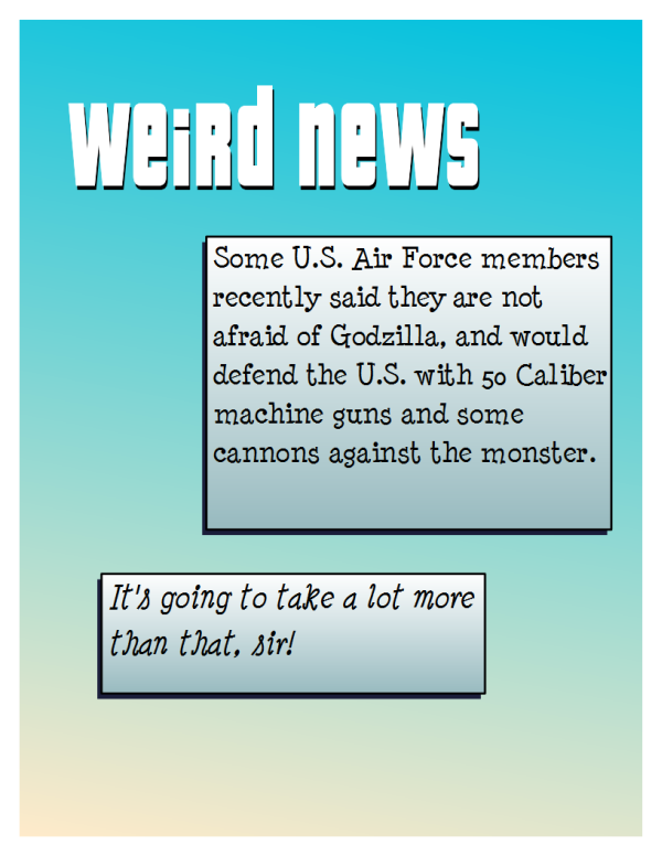 Weird News US Air Force Gozilla