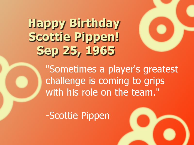 Scottie Pippen Birthday -- Sep 25