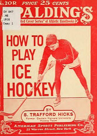 How To Play Ice Hockey - howtoplayicehock00hick_1_001
