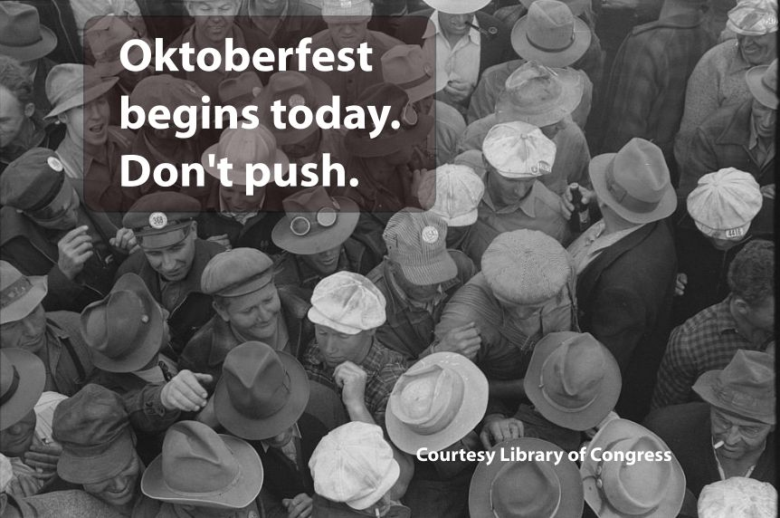 oktoberfest begins today