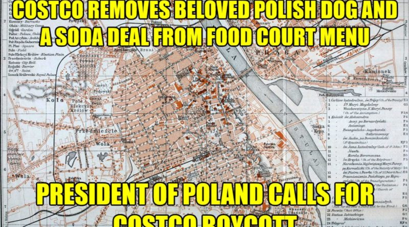 Costco Removes Beloved Polish Dog From Food Court Menu Joe Ditzel